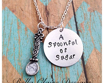 Spoonful Of Sugar, a spoonful of sugar necklace, handstamped a spoonful of sugar, spoon of sugar, sugar spoon necklace,