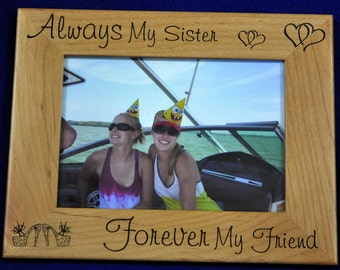 Gift For Sister ~ Sister Picture Frame ~ Birthday For Sister ~ Custom Frame Gift ~ Maid Of Honor Gift ~ Gift For Friend ~ Picture Frames ~