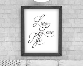 Digital Download 'Live, Love, Life' Typography Poster, Printable Art, Instant Download, Wall Prints, Digital Art,