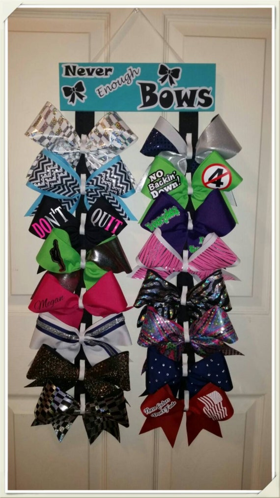 Custom Cheer Bow holder Never Enough Bows Choice of COLOR