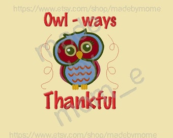 Owl-Ways Thanksful Owl Applique