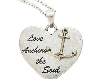 Love anchor the soul necklace, anchor necklace, nautical necklace, inspirational quote jewelry, love necklace, hand stamped necklace.