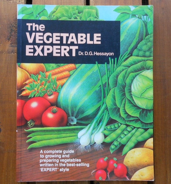 the garden expert by dr dg hessayon The vegetable & herb expert has 136 descent who is known for a best-selling series of gardening manuals known as the expert guides under his title dr d g.
