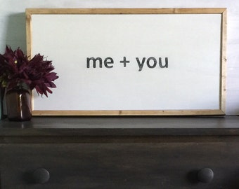 Me+you.....rustic wood sign 13x25