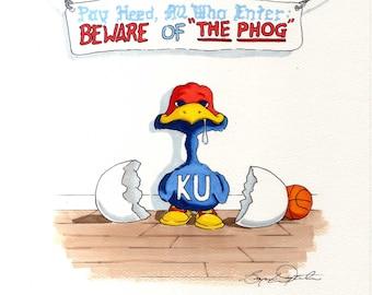 Kansas Jayhawks Beware the Phog (Print)