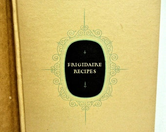 1928 Frigidaire Recipes Cooking Food Frigidaire Corp. Americana Nice with Jacket!