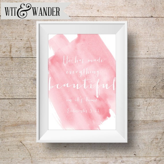 Scripture Art INSTANT DOWNLOAD 8x10 Printable Watercolor Art Print, Everything Beautiful Scripture, Home Decor Wall Gallery Print
