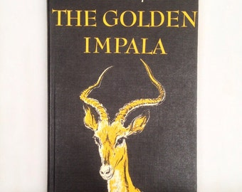 The Golden Impala by Pamela Ropner, 1958