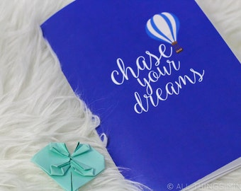 "Chase Your Dreams | Notebook | 5.75"" x 8.25"""