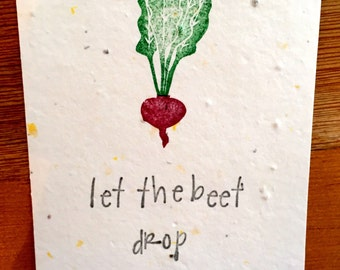 Wildflower Seed Greeting Card, Seed Paper, Plantable Greeting Card, Seed Paper Card, Eco-friendly card, Let The Beet Drop, Beet Pun Card