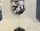 The Golden Girls Hand Painted Wine Glass -  Birthday Gift Wine Glass - Stay Golden