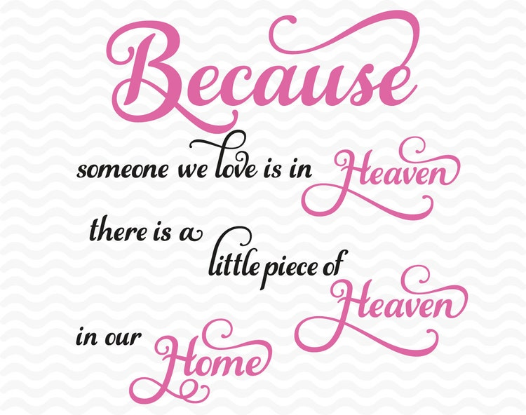 Memorial Quote Svg Dxf Eps Heaven Home By Esidesignsdigital