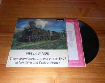 Vive La Vapeur - Argo Transacord Train Sounds on 33 Vinyl Record WORLD WIDE SHIPPING