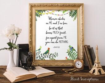 Bible verse Printable, Watercolor Christian Wall Art, John 15:5, Digital Printable, Instant download, Christian printable