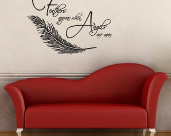 Feathers Appear When Angels Are Near Wall Art Decal