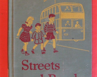 Streets and Roads by  William S. Gray and May Hill Arbuthnot