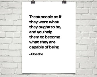 Printable Treat People GOETHE Inspirational Quote Motivational Print Typography Poster Office Decor Gift Heartful Art by Raphaella Vaisseau