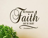 We Walk by Faith Not by Sight Wall Decal Scripture 2 Corinthians 5:7 vinyl lettering Religious Decor