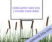 Yard Signs with metal stakes, Outdoor Trade Show signs, event signs, custom yard signs, office signs, weatherproof corrugated sign, 18x24