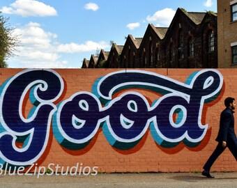 GOOD - retro lettering graffiti photograph. London photography, urban, art print, East London art