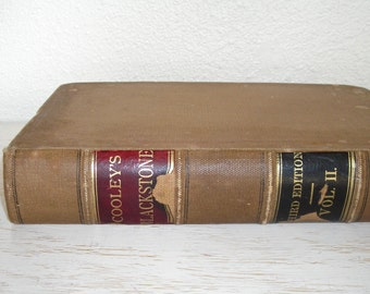 Cooley's Blackstone 1884 Commentaries on the Laws Of England by Sir William Blackstone, Knight - Thomas M Cooley third edition volume 2