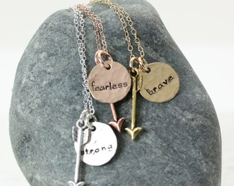 Be Fearless - Be Strong - Be Brave - Inspirational Friendship Necklace - Hand Stamped Personalized Jewelry - Silver Gold Rose Gold
