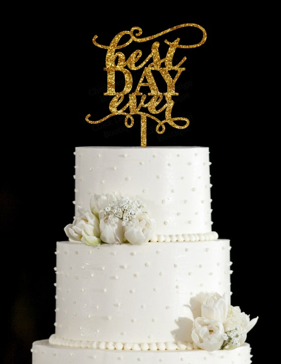 best wedding cake toppers ever best day wedding cake topper with flourish 11703