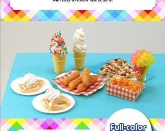 Polymer Clay Tutorial - How to Sculpt Miniature Carnival Foods from Polymer Clay (Dollhouse, Food Jewelry Miniature Tutorial eBook)