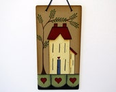 Saltbox House Penny Rug Sign, Handpainted Wood, Primitive, Home Decor, Wall Art