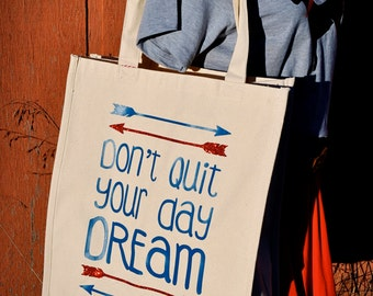Don't Quit Your Day Dream Tote Bag Turquoise