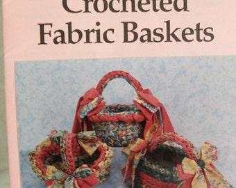 Crocheted Fabric Baskets