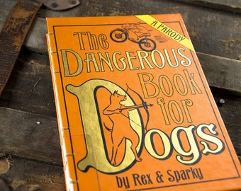 DANGEROUS DOGS Recycled Book Journal