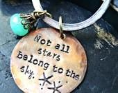 Not All Stars Belong To The Sky - Inspirational Keychain - Beach Keychain - Ocean Hand Stamped Keychain - Starfish Keychain