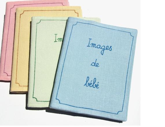 Holiday gift. Baby girl Baby boy 4 x 6 photo album. Baby photo album. Brag book .Baby Shower Gift .French handwriting. Images de Bébé. Linen