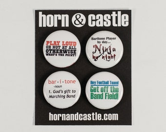 Baritone Ninja plus three Marching Band Pinback Buttons or Magnets - size one inch - BAR 2