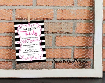 30th Birthday - Woman's Birthday Invitation - Black and White Stripe - Bright Pink - Fashionable - Chic - Customize - Printable - 5x7