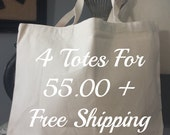 Canvas Tote Bag-Large Carry All Cotton Canvas Tote - Pick Any 4 - 4 Totes for  55 -PLUS FREE SHIPPING-Great Holiday or Any Ocassion Gift
