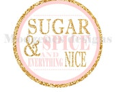 Instant Download - Sugar and spice pink and gold glitter printable labels, stickers, or cupcake toppers - baby shower decor