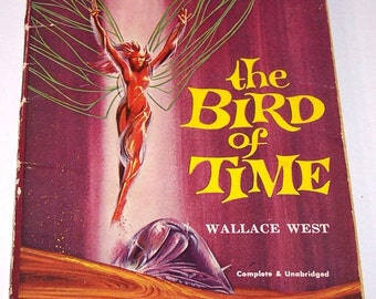The Bird of Time by Wallace West, paperback