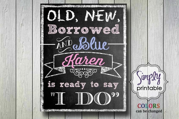 Old New Borrowed Sign 8x10 - Bridal Shower Decor, Print