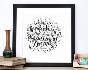 We Are The Music Makers Quote Print - Roald Dahl Screen Print - Willy Wonka Wall Art - Creative Gift Print - Typography by Chatty Nora