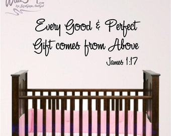 Nursery Bible Verse Wall Art, Every Good and Perfect Gift, James 1:17 Baby Room Wall Decal