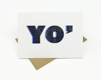 YO - Missing You Card - Just Because - Thinking of You - letterpress card by BIMPRESSED
