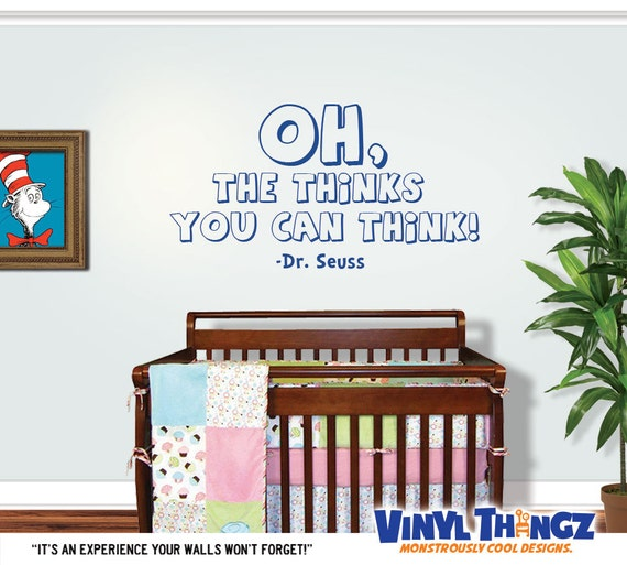 Dr Seuss Quotes Oh The Thinks You Can Think: Dr Seuss Wall Decal Oh The Thinks You Can By VinylThingzWalls