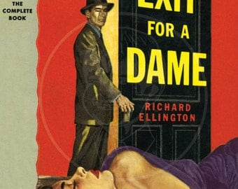 Exit for a Dame - 10x15 Giclée Canvas Print of a Vintage Pulp Paperback Cover