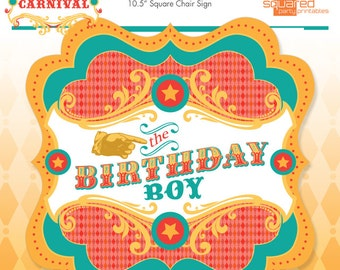 Circus Birthday Boy Chair Sign - Vintage Carnival Party Sign - DIY - Do-It-Yourself Printables - Instant Download Printable Chair Sign