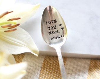Love You Mom. Always. - Hand Stamped Mothers Spoon - Mothers Day - Vintage Gift - 2012 Original ForSuchATimeDesigns