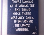 16x20 Large Painted Quote Canvas - The Light's Winning - True Detective - Quote - Wall Art - Gift