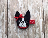 Boston Terrier Hair Clip, Felt Dog Hair Clip, Boston Terrier Clippie, Dog Hair Bow, Embroidered Felt Hair Clip for Baby, Toddler or Girl