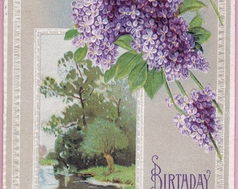 "Ca 1911 ""Lilacs"" Embossed Birthday Greetings Postcard  - 1815"